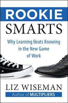 Rookie Smarts By Wiseman, Liz